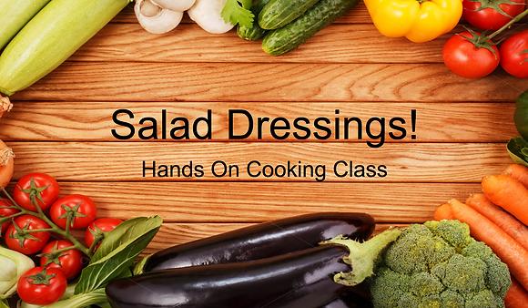 Salad Dressings! A Mason Jar Salad Dressing Hands On Cooking Class