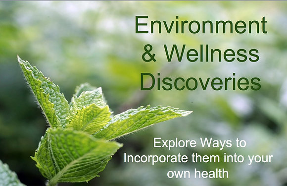 Environment & Wellness Discoveries
