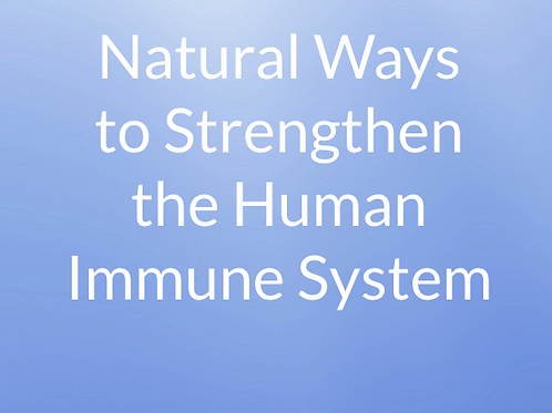 Natural Ways to Boost the Human Immune System Presentation