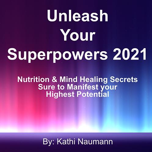Unleash Your SuperPowers 2021 Presentation