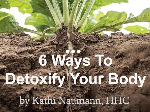 6 Ways to Detoxify Your Body Presentation