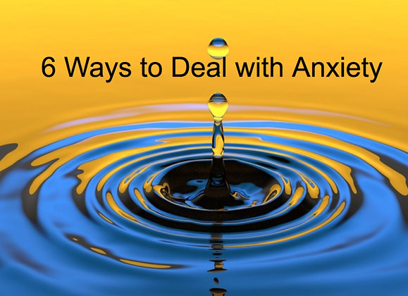 6 Ways to Deal With Anxiety
