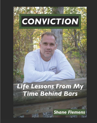 Former Inmate Shane Flemens Reflects On His Time In Prison In His Book, Conviction