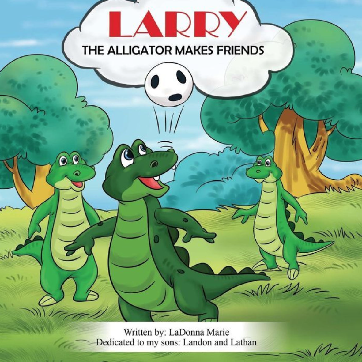 Larry the Alligator: Makes Friends