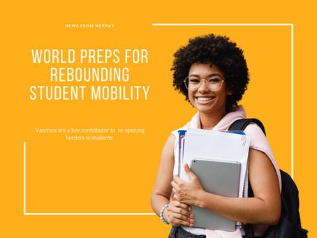 World preps for rebounding student mobility