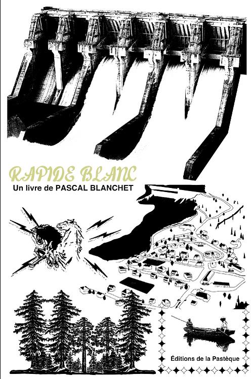 Sérigraphie Rapide-Blanc - Louis-Alexandre Beauregard