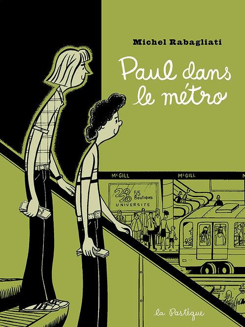 Paul dans le métro - DÉDICACÉ