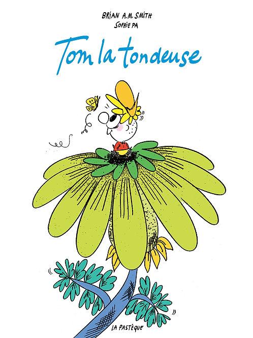 Tom la tondeuse