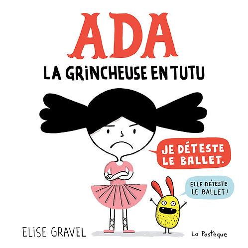 Ada - La grincheuse en tutu