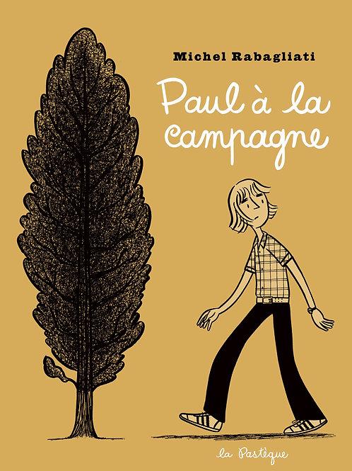 Paul à la campagne - DÉDICACÉ