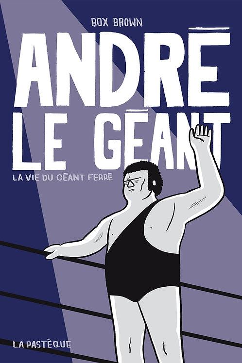 André le Géant - La vie du Géant Ferré