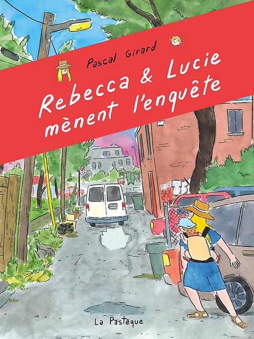 Rebecca et Lucie mènent l'enquête - DÉDICACÉ