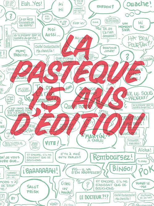 La Pastèque - 15 ans d'édition