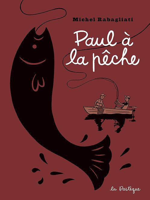 Paul à la pêche - DÉDICACÉ