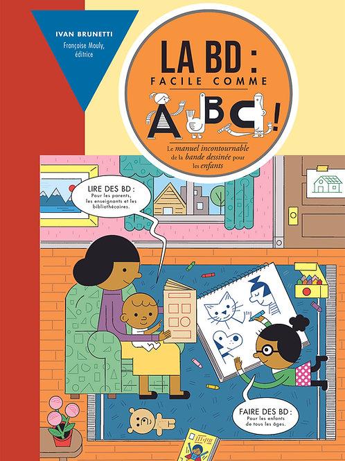 La BD : facile comme ABC!