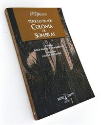 """Capa do livro """"Colônia de Sombras"""", de Péricles Prade"""