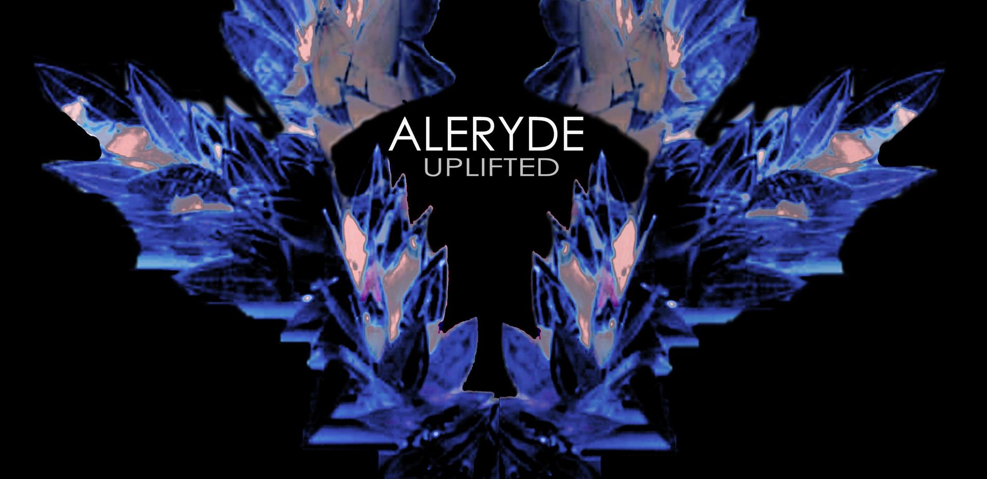 ALERYDE_ UPLIFTED #1