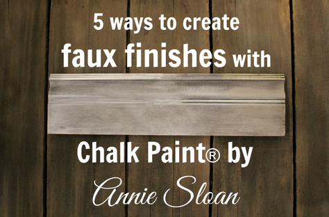 5 ways to create faux finishes with Chalk Paint® by Annie Sloan
