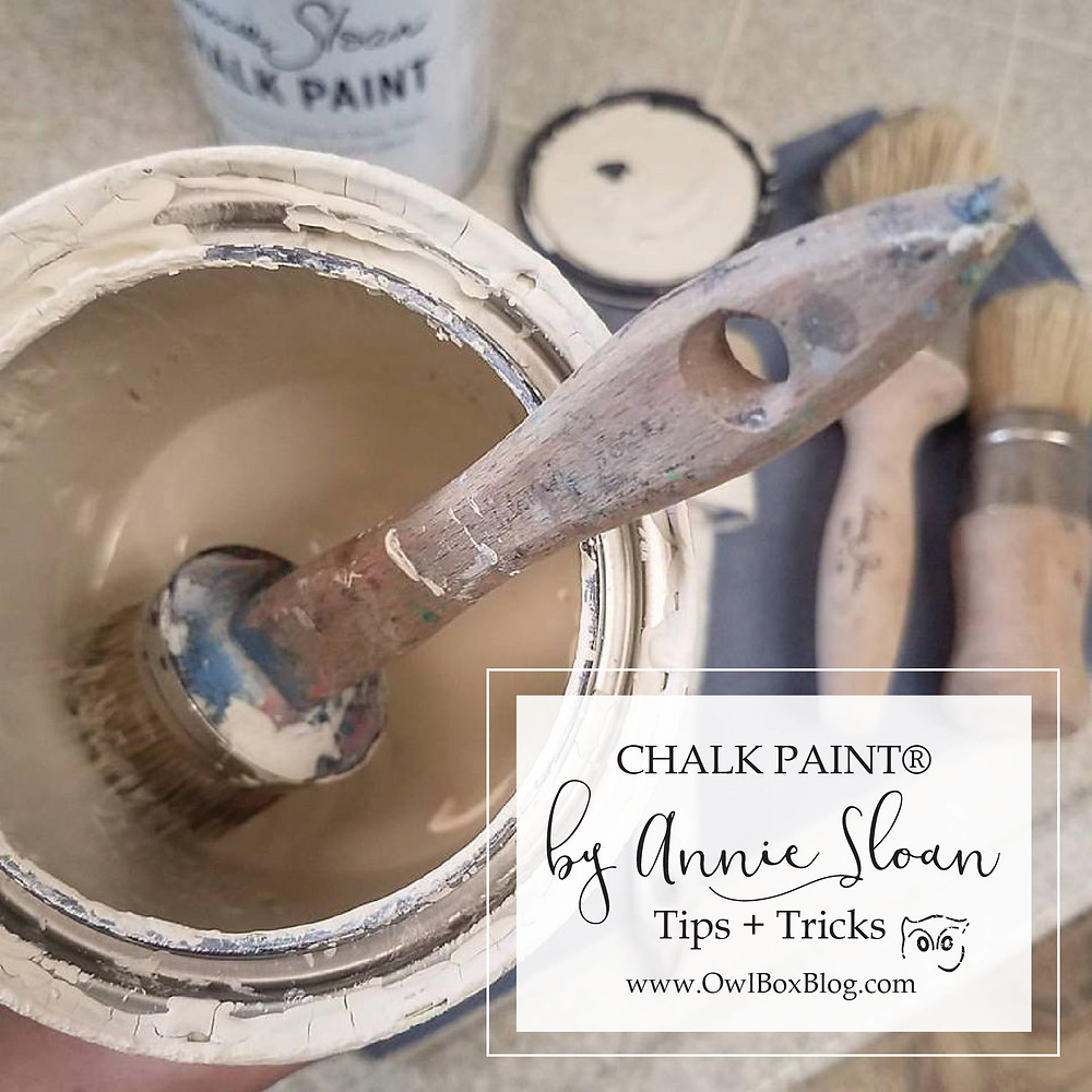 Tips + Tricks when using Chalk Paint® by Annie Sloan
