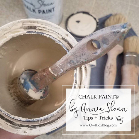 Chalk Paint® by Annie Sloan Tips + Tricks