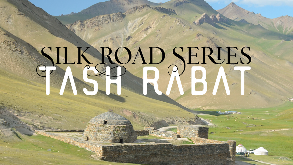 Silk Road Series: Tash Rabat, Kyrgyzstan