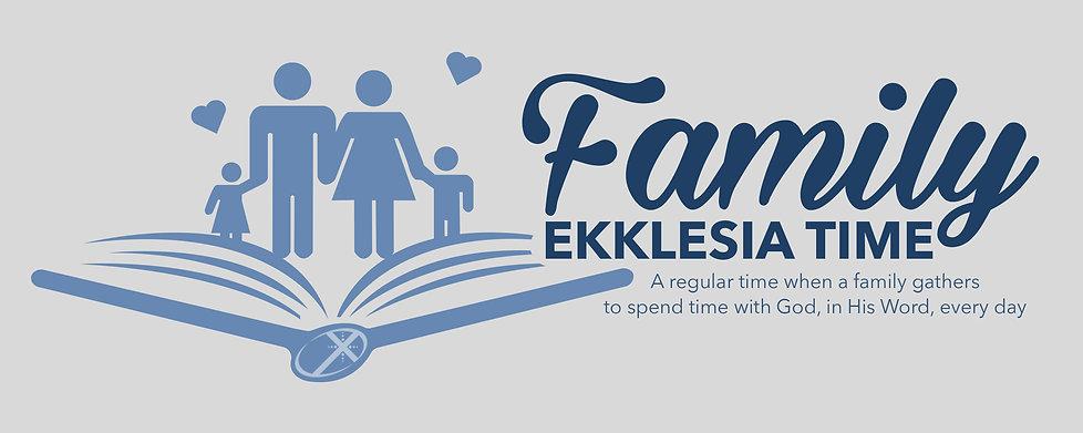 FamilyEkklesiaTime_4x10.jpg