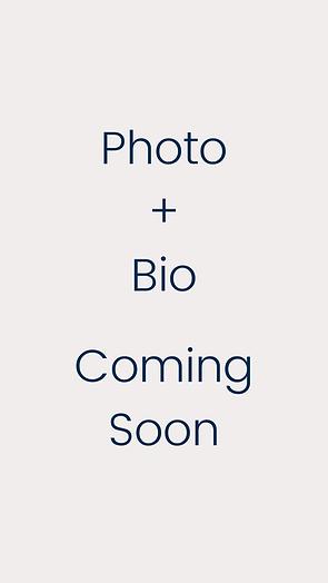 Photo + Bio Coming Soon.png