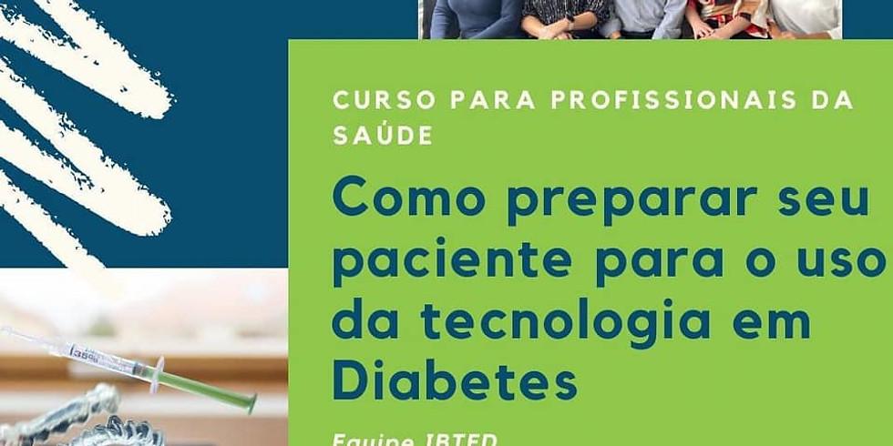Como preparar seu paciente para o uso da tecnologia em diabetes