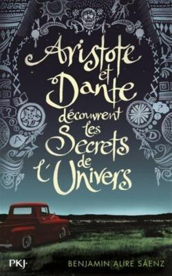 ♥ Aristote et Dante découvrent les secrets de l'univers