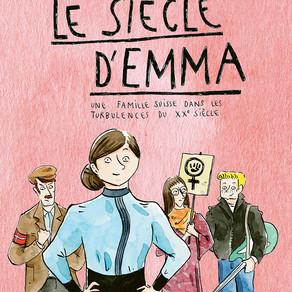 ♥ Le siècle d'Emma : une famille suisse dans les turbulences du XXe siècle