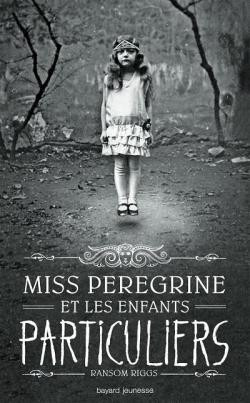 ♥ Miss Peregrine et les enfants particuliers