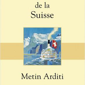 ♥ Dictionnaire amoureux de la Suisse