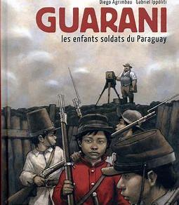 ♥ Guarani : les enfants soldats du Paraguay
