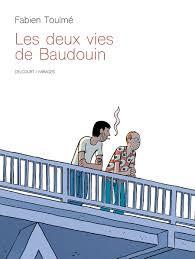 ♥ Les deux vies de Baudouin