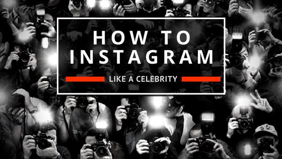 Instagram Tips from Celebrities