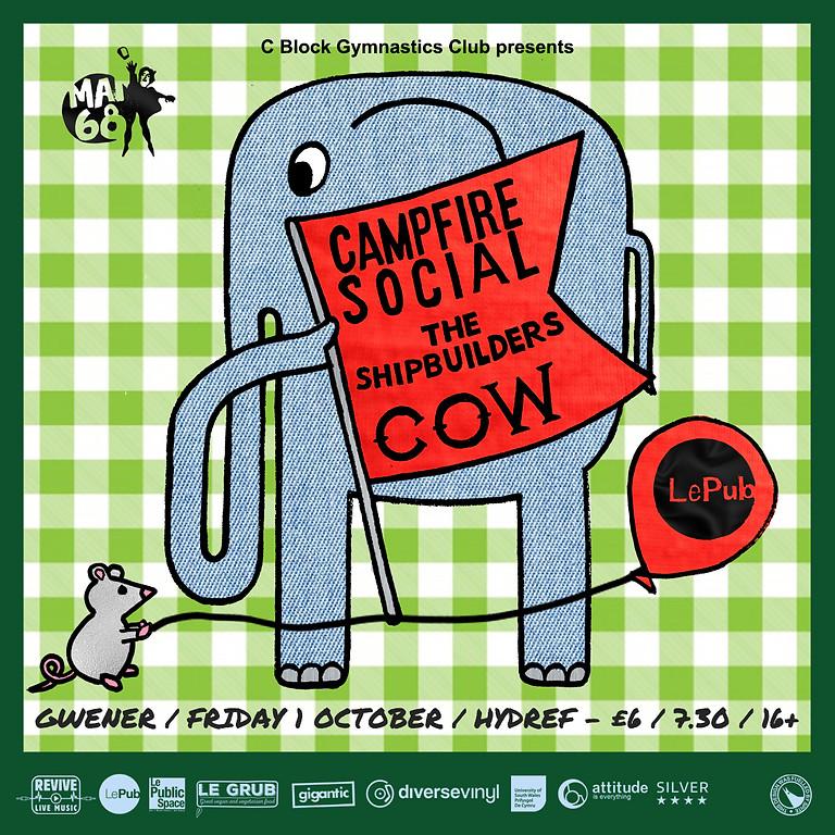 Campfire Social, The Shipbuilders & COW