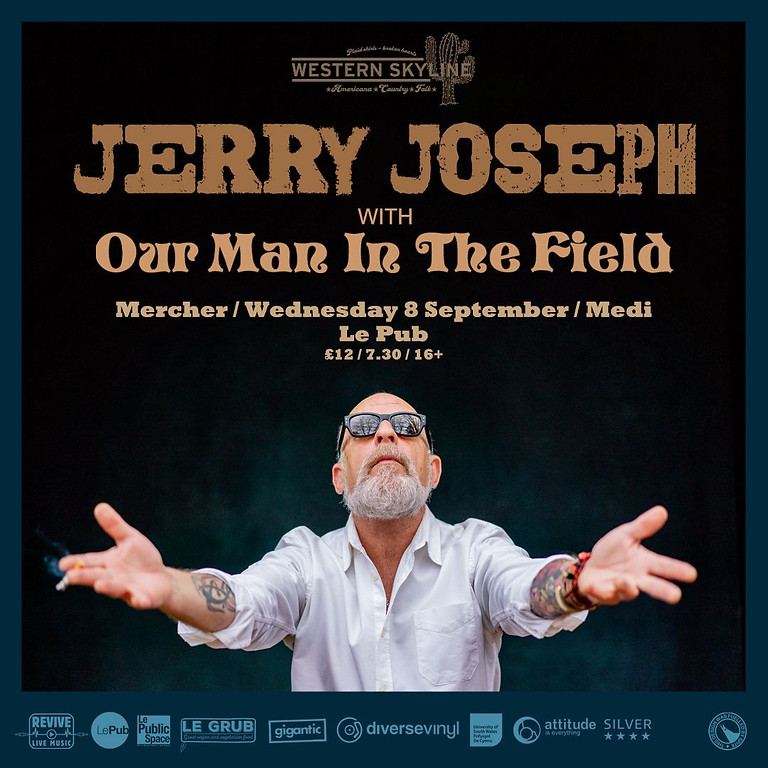 Jerry Joseph with Our Man In The Field