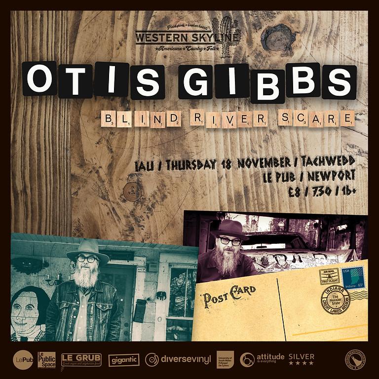 Otis Gibbs + Support