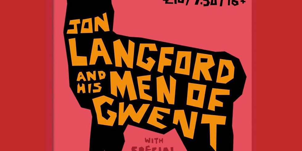 Jon Langford and his Men of Gwent