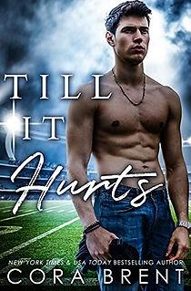 Till It Hurts by Cora Brent.jpeg