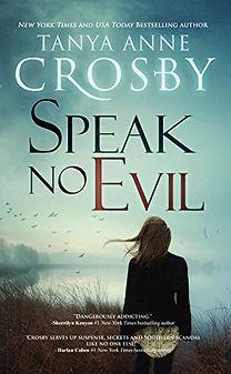 Speak No Evil by Tanya Anne Crosby.jpeg