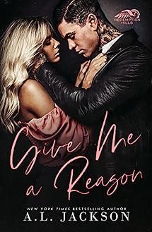 Give Me a Reason by A.L. Jackson.jpeg