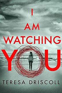 I Am Watching You by Teresa Driscoll.jpeg