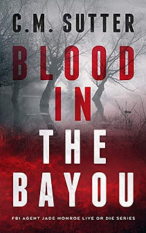 Blood in the Bayou by C.M. Sutter.jpeg