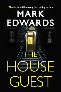 The House Guest by Mark Edwards.jpeg