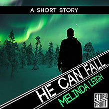 He Can Fall Audiobook by Melinda Leigh.jpeg