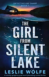 The Girl From Silent Lake by Leslie Wolfe.jpeg