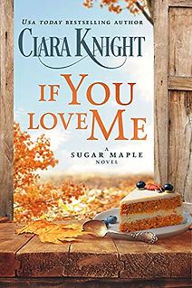 If You Love Me by Ciara Knight.jpeg