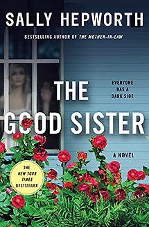 The Good Sister by Sally Hepworth.jpeg