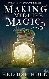 Making Midlife Magic by Heloise Hull.jpeg